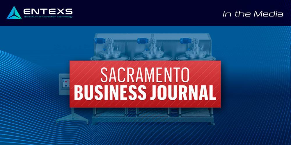 ENTEXS Press - Sacramento Business Journal